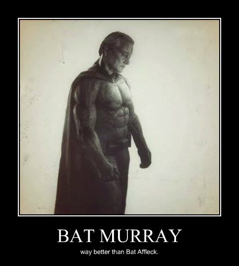 batman,funny,bill murry