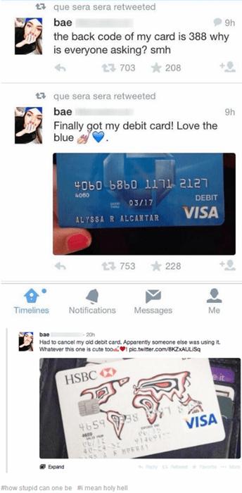 debit card dumb idiots stupidity - 8193250816