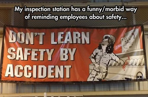 monday thru friday,sign,work,safety first,safety