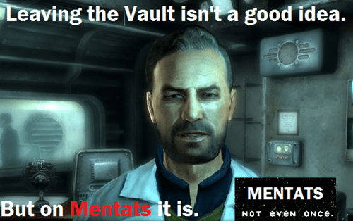 Not Even Once,drugs,fallout,mentats