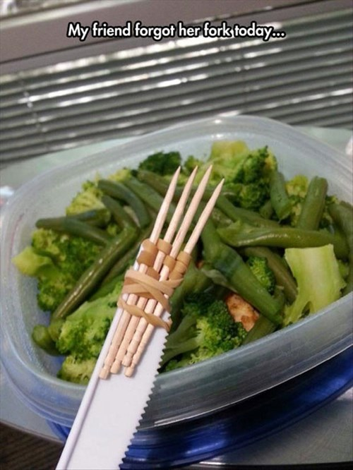 fork knife lunch monday thru friday toothpick there I fixed it work rubber band - 8196967680