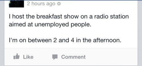 monday thru friday,radio,jokes,unemployment