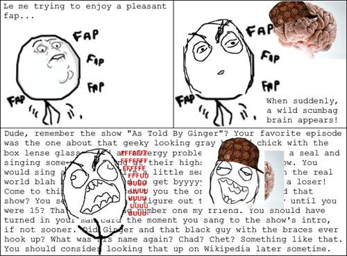 rage,scumbag brain,distracted