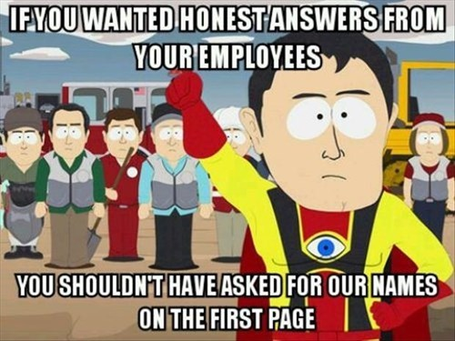 monday thru friday anonymous captain hindsight survey