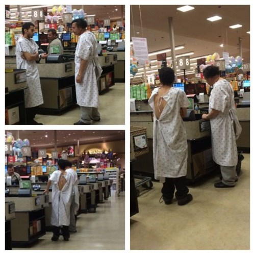 grocery store,poorly dressed,hospital gown,g rated