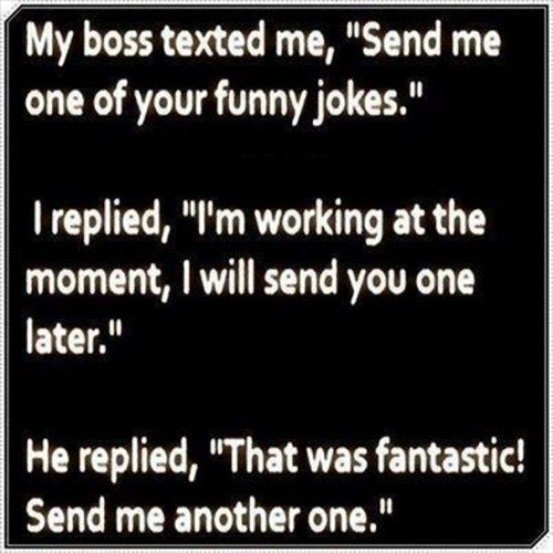 monday thru friday boss jokes office humor