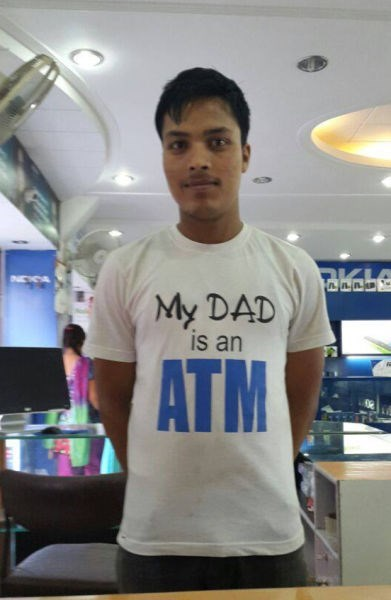 ATM,dad,t shirts,spoiled,poorly dressed