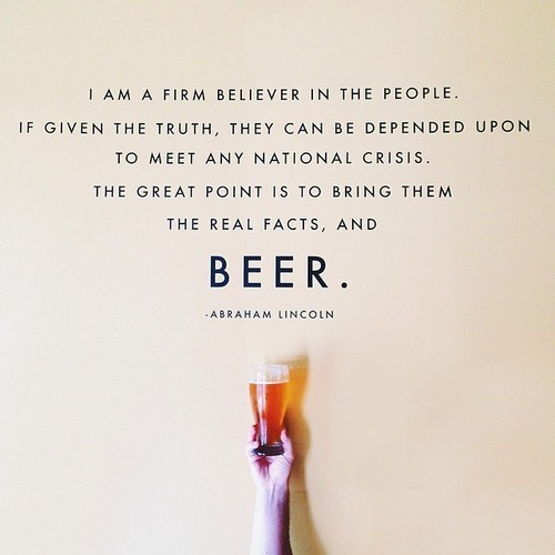beer abraham lincoln facts quote - 8209155328