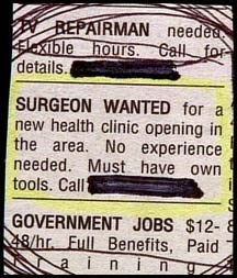 monday thru friday,advertisement,classified ad,job hunt,surgery
