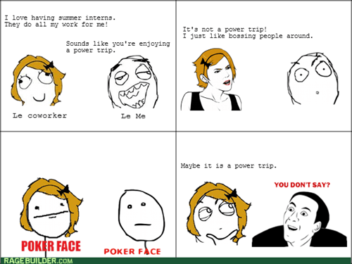 intern work you dont say poker face power trip - 8210041344
