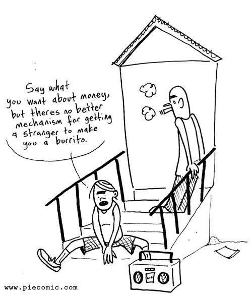sick truth capitalism burritos money web comics - 8211108608