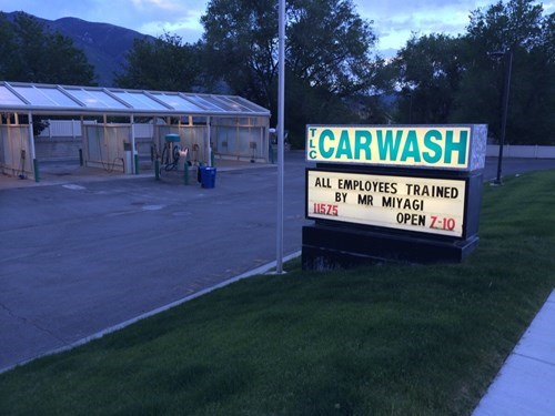 monday thru friday,sign,Karate Kid,car wash
