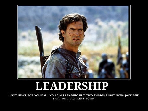 ash army of darkness leadership quote - 8211802624