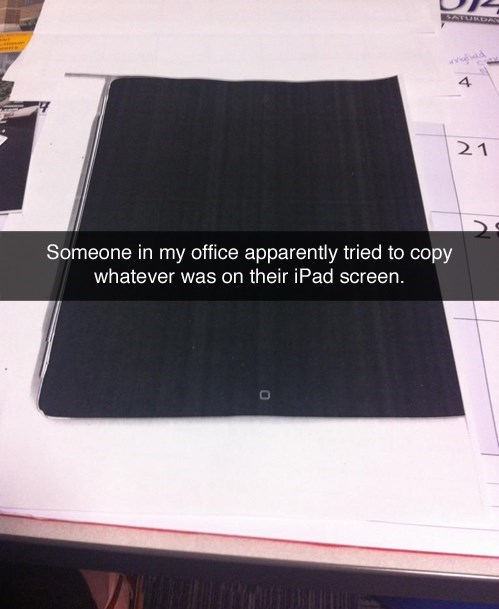 monday thru friday copier ipad FAIL - 8213408000