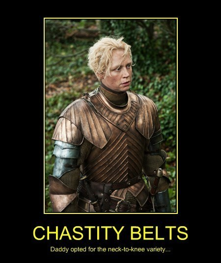 brienne of tarth,Game of Thrones,chastity belt