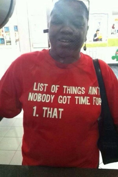aint nobody got time for that sweet brown - 8215476736