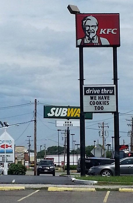 monday thru friday,sign,kfc,Subway,touché,cookies