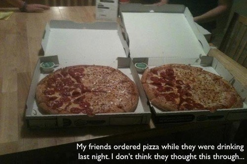pizza,drunk,awesome,funny,after 12