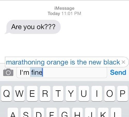 orange is the new black text marathon netflix - 8217891840