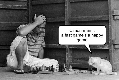 C'mon man... a fast game's a happy game