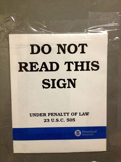 homeland security,do not read this sign