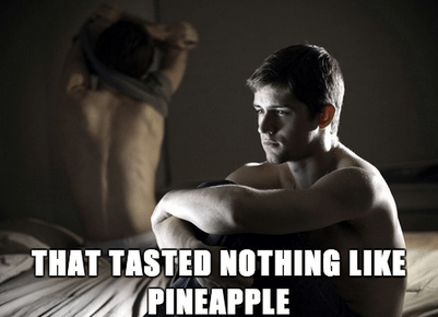 sexy times,funny,trick,pineapple,wtf,dating