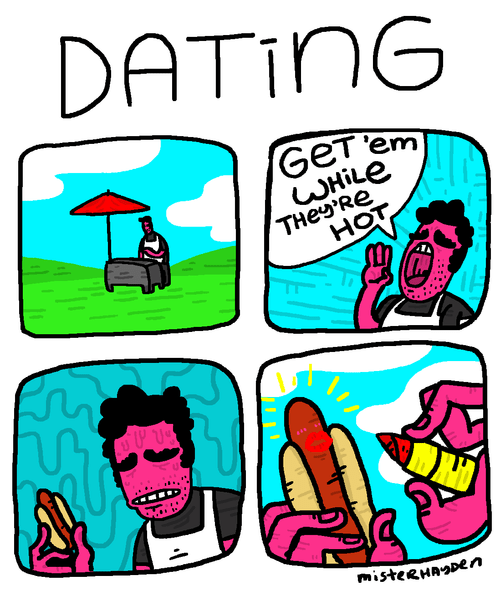 dating,hot dogs,web comics,everything fades