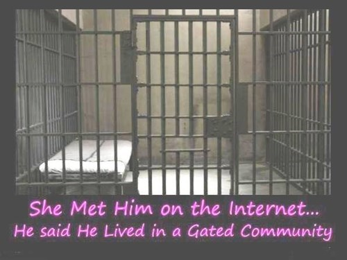 funny,prison,online dating,the internets,dating