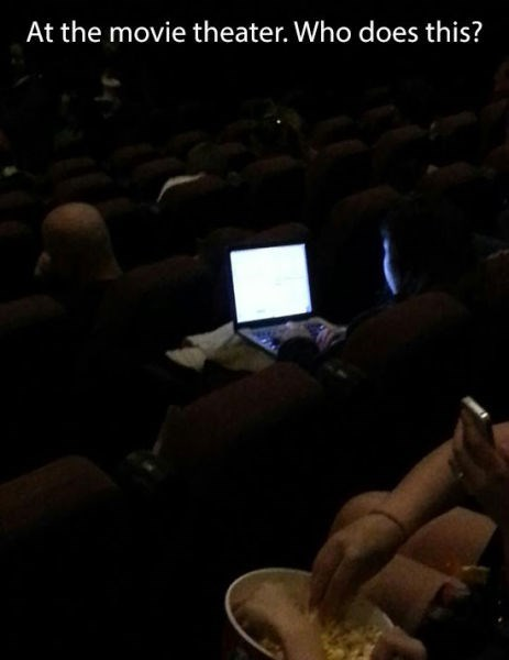 laptops movies douchebags movie theaters - 8228185856