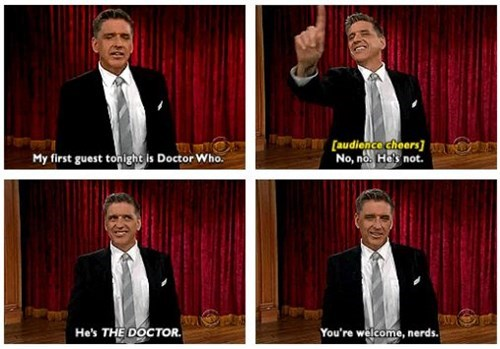 doctor who,nerds,craig ferguson,the doctor