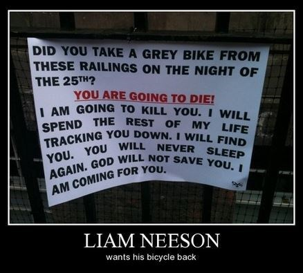 bike,funny,liam neeson,message