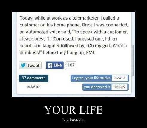 funny,idiots,life,telemarketer