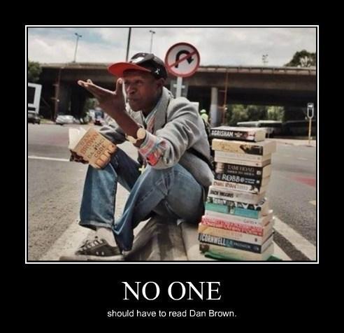 dan brown,books,cruel,funny