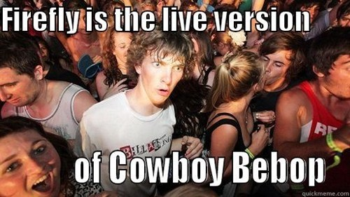 anime crossover Firefly cowboy bebop - 8235958016