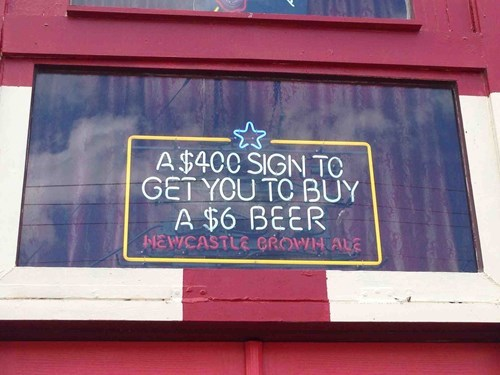 beer,Newcastle,monday thru friday,sign,g rated