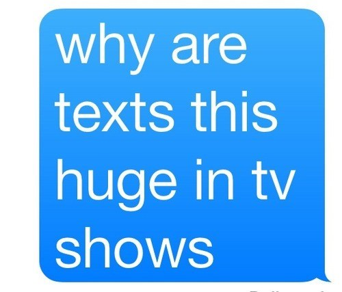 tv shows,texts,texting