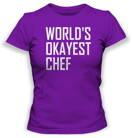 poorly dressed,t shirts,chef,Okay