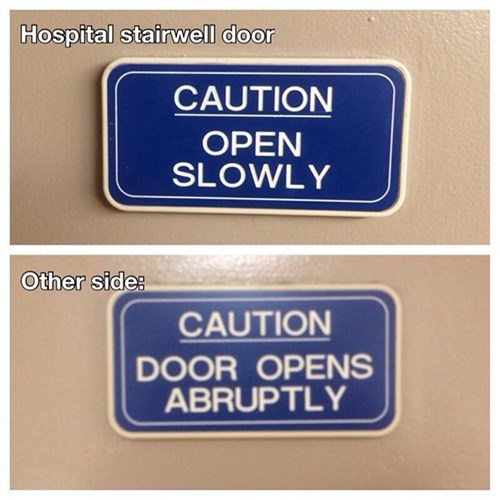 caution,door,monday thru friday,sign,warning