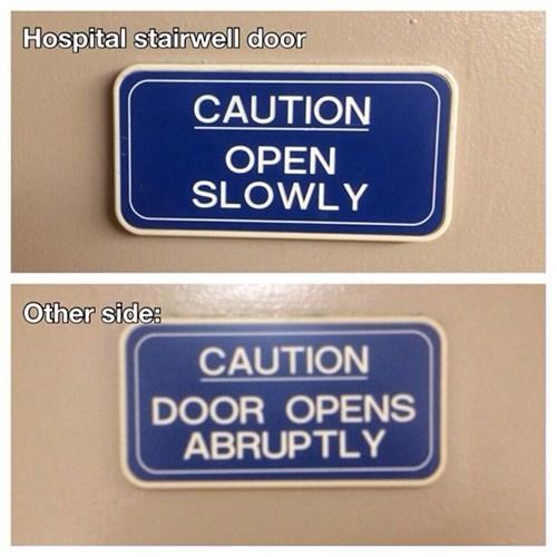 caution door monday thru friday sign warning