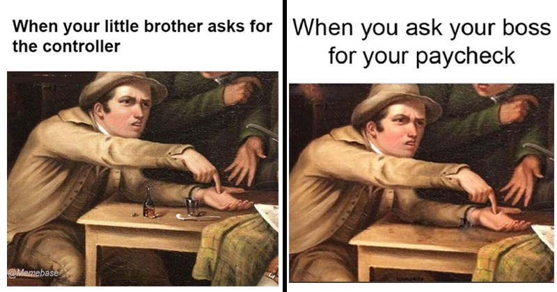 classical art memes made from old painting of angry man pointing at his hand