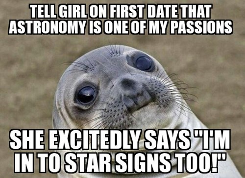 astrology Astronomy awkward seal dating - 8242484224
