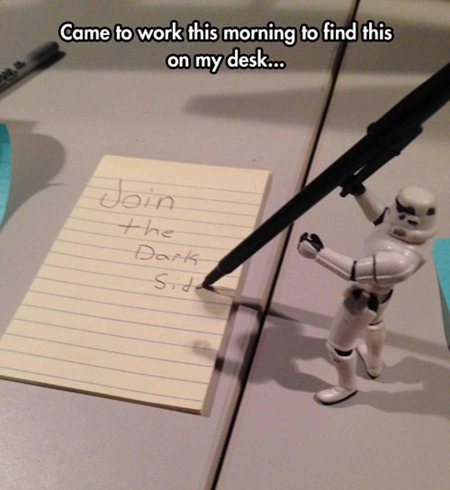 monday thru friday,stormtrooper,note,dark side