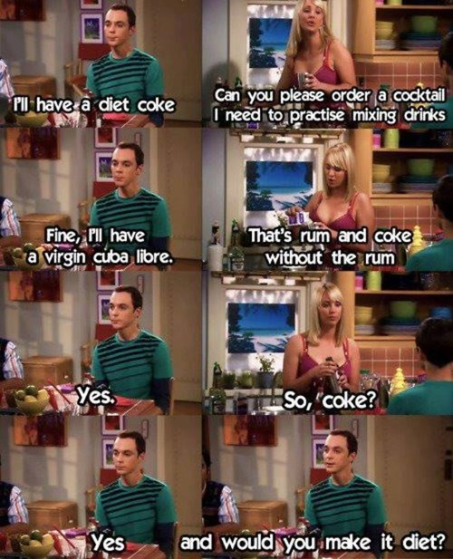 coke,big bang theory,cocktails,drinking