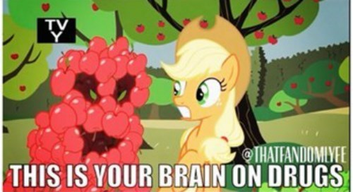 applejack drugs this is your brain on drugs - 8248694528