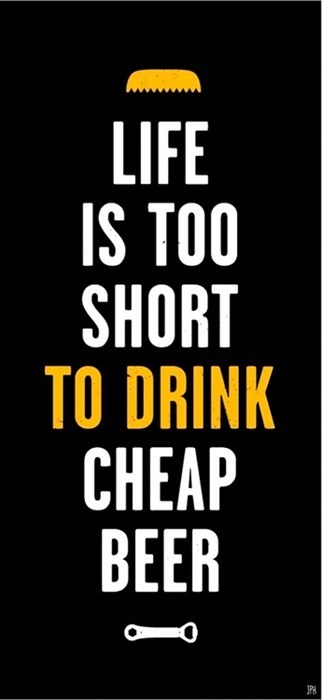 beer life too short cheap fail nation