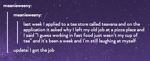monday thru friday,teavana,job hunt,puns