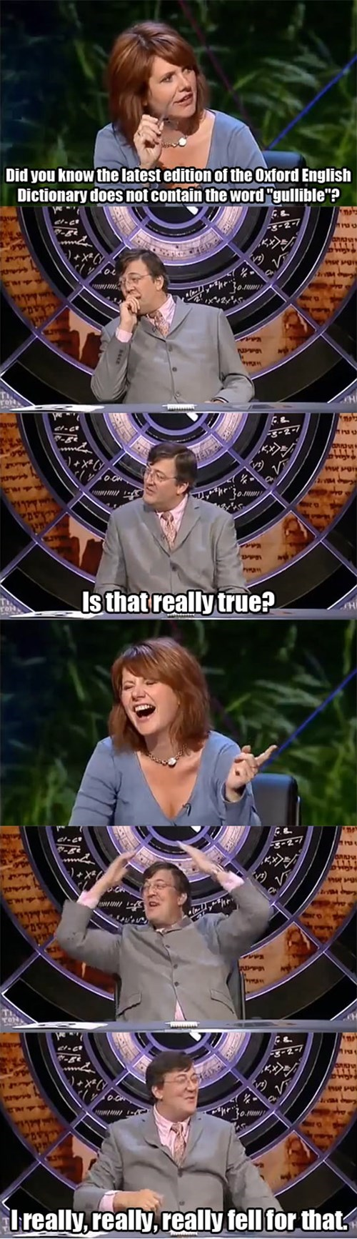 Stephen Fry,gullible