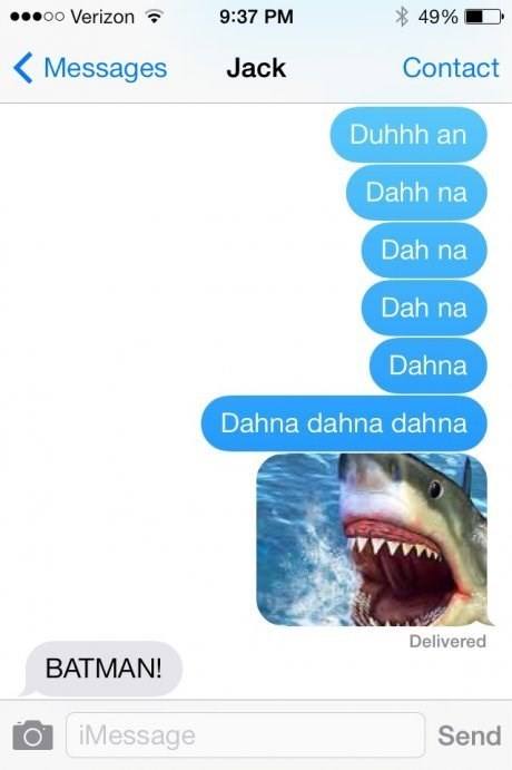 batman,jaws,texting