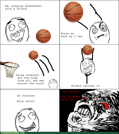 rage,friends,basketball