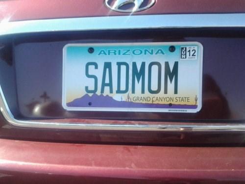 Sad parenting mom license plate arizona - 8252174848